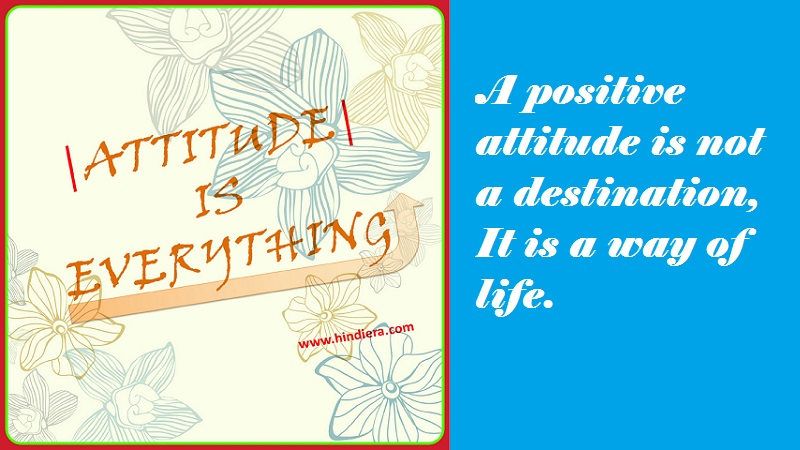 Positive Attitude Quotes In Hindi To Make Our Life Positive